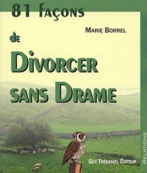81 façons de divorcer sans drame - guy tredaniel editions - 9782844456212 -
