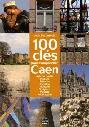 100 clés pour comprendre Caen - des falaises - 9782848112442 -