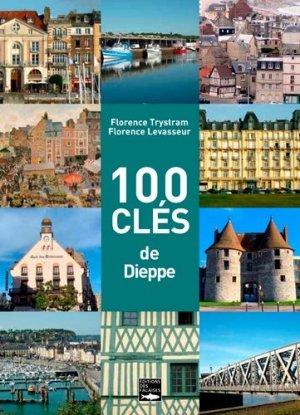 100 clés pour comprendre Dieppe - des falaises - 9782848114385 -