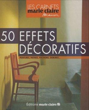 50 Effets décoratifs - massin / marie claire (éditions) - 9782848312248 -