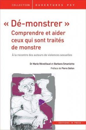 'Dé-monstrer' : Comprendre et aider ceux qui sont traités de monstres - in press - 9782848353951 -