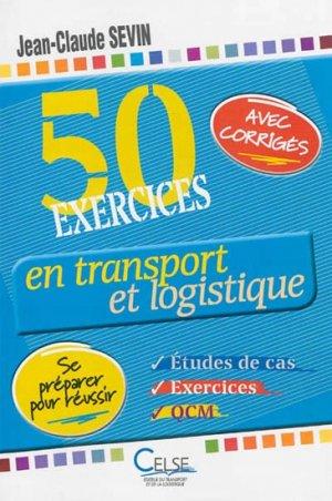 50 exercices en transport et logistique - celse - 9782850093630 -