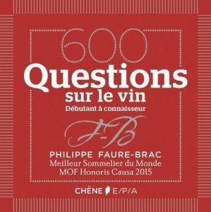 600 questions sur le vin - epa - 9782851208699 -