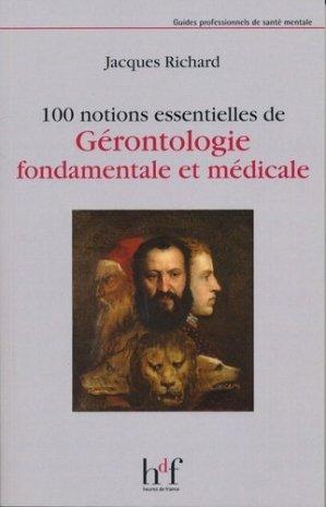100 notions essentielles de Gérontologie fondamentale et médicale - heures de france - 9782853853552 -