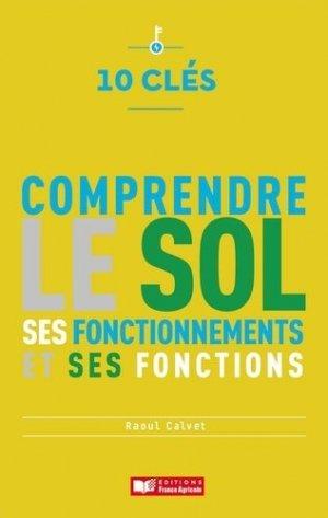 Comprendre le sol - france agricole - 9782855576558 -