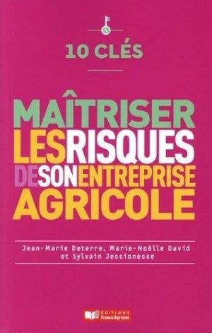 Maîtriser les risques de son entreprise agricole - france agricole - 9782855576589 -
