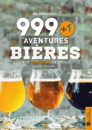 999+1 aventures bières - christine bonneton - 9782862538242 -