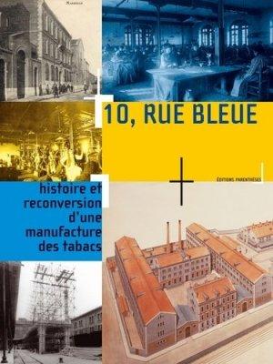 10, rue bleue - parentheses - 9782863641170 - https://fr.calameo.com/read/005884018512581343cc0