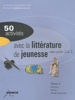 50 activités avec la littérature de jeunesse aux cycle 2 et 3 - Canopé - CRDP de Toulouse - 9782865654321 -