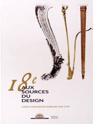 18ème aux sources du design - faton - 9782878441901 -