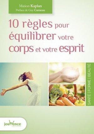 10 règles pour équilibrer votre corps et votre esprit - jouvence - 9782889117109 -