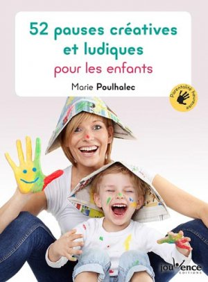 52 pauses créatives et ludiques pour les enfants - Jouvence - 9782889531684 -