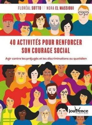 40 activités pour renforcer son courage social - jouvence - 9782889532780 -