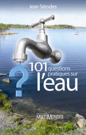 101 questions pratiques sur l'eau - multimondes - 9782895441847 -