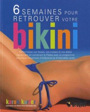 6 semaines pour retrouver votre bikini - broquet (canada) - 9782896540419 -