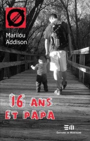 16 ans et papa - de mortagne - 9782896626632 -