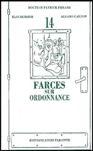 14 farces sur ordonnance - Editions Médiqualis - 9782902474851 -