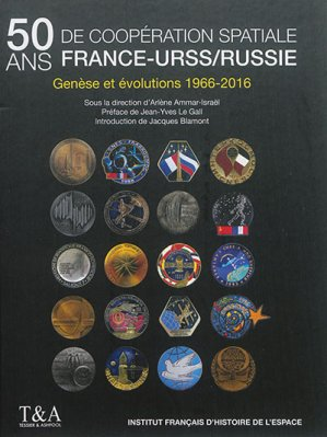 50 ans de coopération France-URSS/Russie - tessier et ashpool - 9782909467146 -