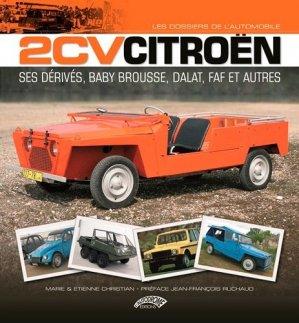 2CV Citroën et ses dérivés - l'autodrome - 9782910434397 -