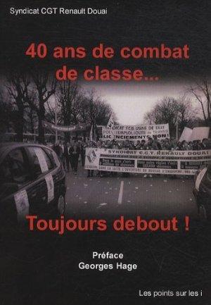 40 ans de combat de classe... - Les Points sur les i Editions - 9782915640908 -