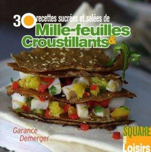30 recettes sucrées et salées de mille-feuilles & croustillants - creapassions - 9782916495958 -