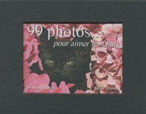 99 photos ...pour aimer les chats - sky comm - 9782917193327 -