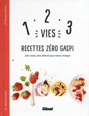 1, 2, 3 Vies : Recettes Zéro Gaspi - glenat - 9782923621883 -
