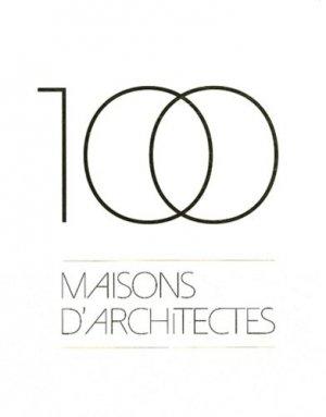100 maisons d'architectes - architectures à vivre - 9782952350051 -
