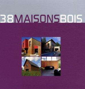 38 Maisons bois - Atlanbois - 9782952774024 -