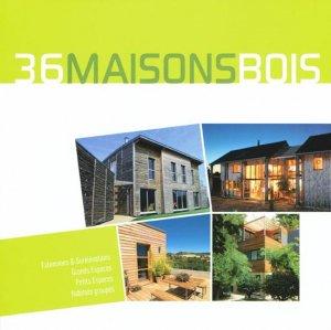 36 maisons bois - atlanbois - 9782952774031 -