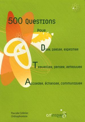500 Questions pour Dire Travailler Accorder - cit'inspir - 9782952927024 -