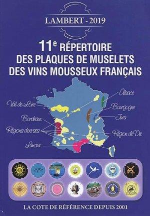 11e répertoire des plaques de muselets des vins mousseux français - petit journal des collectionneurs - 9782954495392 -