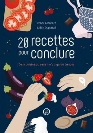20 recettes pour conclure. De la cuisine au sexe il n'y a qu'un (re)pas - Nouriturfu - 9782955966020 -