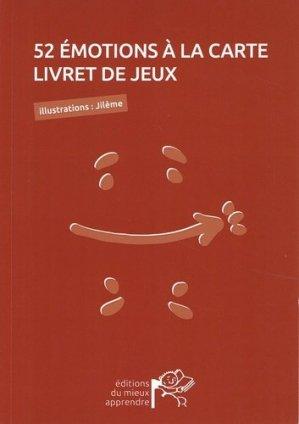 52 émotions à la carte - Editions du Mieux-Apprendre - 9782956016816 -