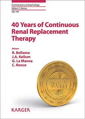 40 Years of Continuous Renal Replacement Therapy - karger  - 9783318063066 -