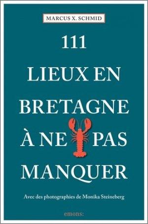 111 Lieux Bretagne à ne pas manquer - Emons Verlag - 9783740808211 -