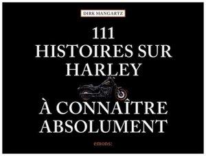 111 histoires sur Harley à connaître absolument - Emons Verlag - 9783740809416 -