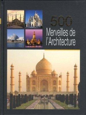 500 Merveilles de l'Architecture - komet - 9783869412634 -