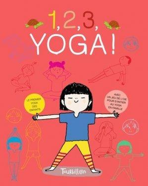 1, 2, 3, Yoga ! Le premier yoga des enfants, avec un jeu de l'oie - Tourbillon - 9791027601752 -