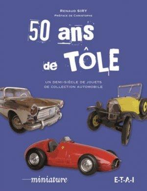 50 ans de tôle - etai - editions techniques pour l'automobile et l'industrie - 9791028300548 -