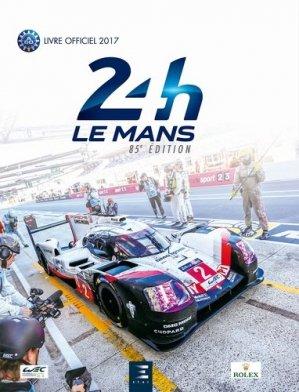 24 Heures du Mans 2017 - etai - editions techniques pour l'automobile et l'industrie - 9791028302214 -