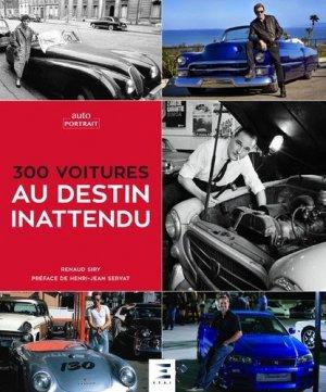 300 voitures au destin inattendu - etai - editions techniques pour l'automobile et l'industrie - 9791028302382 -