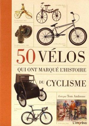 50 vélos qui ont marqué l'histoire du cyclisme - de l'imprevu - 9791029505478 -