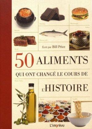 50 aliments qui ont changé le cours de l'histoire - de l'imprevu - 9791029505485 -