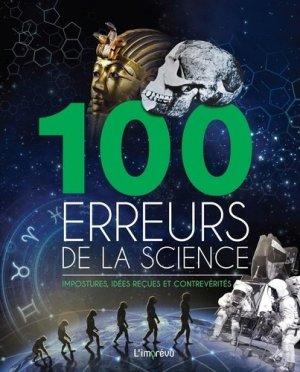 100 erreurs de la science - de l'imprevu - 9791029505614 -