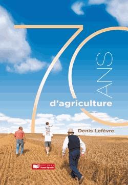 70 ans d'agriculture - france agricole - 9791090213432 -