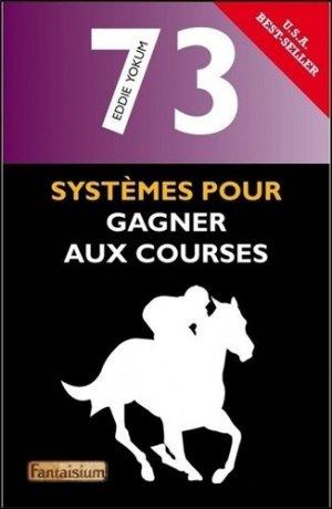 73 systèmes pour gagner aux courses - Micro Application - 9791091987516 -