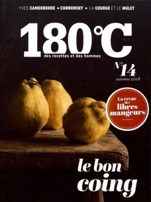 180°C N° 14, automne 2018 : Le bon coing - thermostat 6 - 9791092254334 -