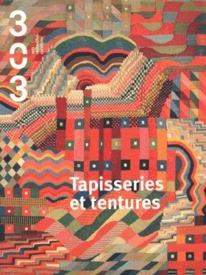 303 Arts Recherches Créations N° 135/2015 : Tapisseries et tentures - Revue 303 - 9791093572062 -