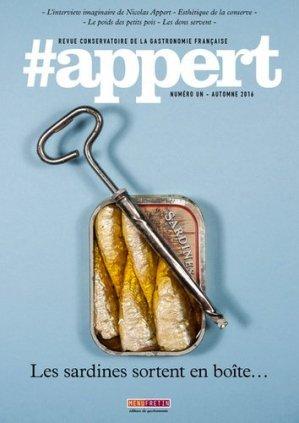 #appert N° 1 automne 2016 : Les sardines sortent en boîte... - Menu Fretin - 9791096339020 -